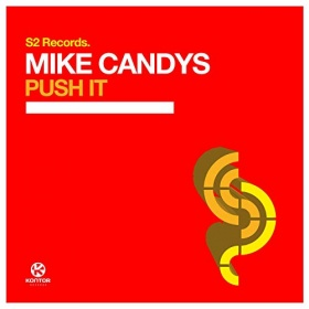 MIKE CANDYS - PUSH IT